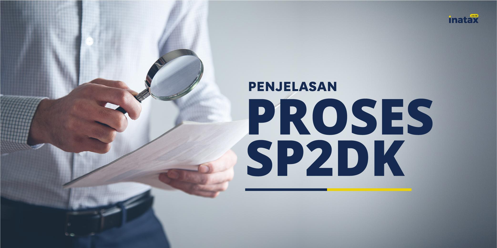Tahapan Proses SP2DK untuk Wajib Pajak